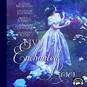 Five Enchanted Roses: A Collection of Beauty and the Beast Stories Audiobook