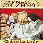 Parnassus on Wheels   Christopher Morley