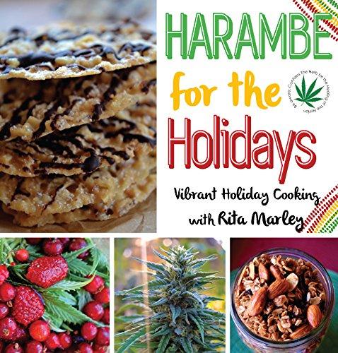 Harambe for the Holidays: Vibrant Holiday Cooking with Rita Marley by Rita Marley, Cedella Marley
