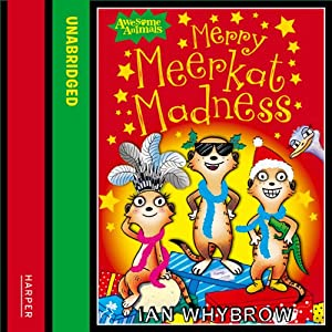 Awesome Animals - Merry Meerkat Madness Audiobook