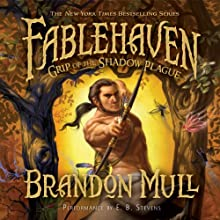 Fablehaven, Book 3: The Grip of the Shadow Plague | Livre audio Auteur(s) : Brandon Mull Narrateur(s) : E. B. Stevens