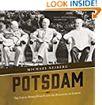 Potsdam: The End of World War II and...