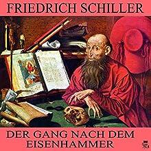 Der Gang nach dem Eisenhammer (       ungekürzt) von Friedrich Schiller Gesprochen von: Karlheinz Gabor
