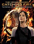 Catching Fire: The Official Illustrat...