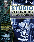 Studio Recording Procedures (0071422722) by Shea, Michael
