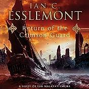 Return of the Crimson Guard: Novels of the Malazan Empire, Book 2   Ian C. Esslemont