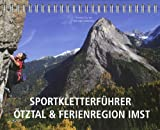 Sportkletterführer Ötztal & Ferienregion Imst