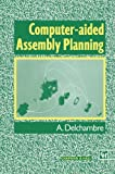 img - for Computer-aided Assembly Planning book / textbook / text book