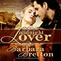 Midnight Lover Audiobook by Barbara Bretton Narrated by Braden Wright