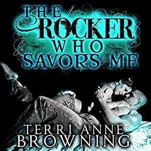 The Rocker Who Savors Me Audiobook