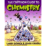The Cartoon Guide To Chemistryby Larry Gonick