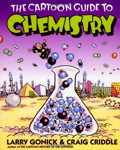 The cartoon guide to chemistry
