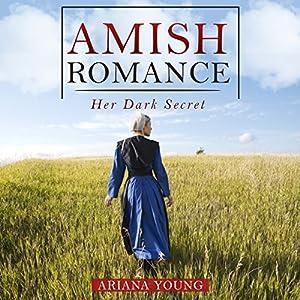 Her Dark Secret: Amish Romance Audiobook