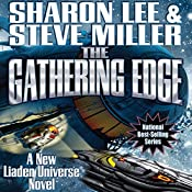 The Gathering Edge: Liaden Universe: Theo Waitley, Book 5 | Sharon Lee, Steve Miller