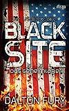 Black Site - Das Geheimlager: Der US-Bestseller