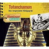 Abenteuer & Wissen: Tutanchamun. Das vergessene Königsgrab