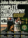 John Hedgecoe's Complete Photography Course (0671250000) by John Hedgecoe