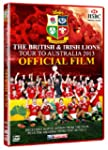 The British & Irish Lions 2013: Offic...