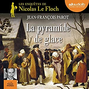 La pyramide de glace (Les enquêtes de Nicolas Le Floch 12) Hörbuch