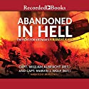 Abandoned in Hell: The Fight for Vietnam's Fire Base Kate Audiobook by William Albracht, Marvin Wolf Narrated by Brian O'Neill