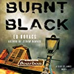 Burnt Black: Cliff St. James, Book 3 (       UNABRIDGED) by Ed Kovacs Narrated by David Marantz