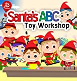 Santas ABC Toy Workshop (An ABC Books for Kids Age 3-6) (Big Red Balloon Book 1)