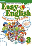 Easy english with games and activites. Con CD Audio. Per la Scuola elementare