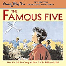 Famous Five: Five Go Off to Camp & Five Go to Billycock Hill Audiobook by Enid Blyton Narrated by  full cast