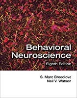 Behavioral Neuroscience, Eighth Edition