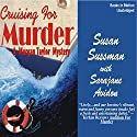 Cruising For Murder Audiobook by Susan Sussman, Sarajane Auidon Narrated by Stephanie Brush