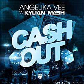 Cash Out (Glory French Remix) [Kylian Mash vs. Angelika Vee]