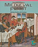 img - for Recipes for a Medieval Feast: Medieval Feast: Working Flexibly With Fractions (Math for the Real World) book / textbook / text book
