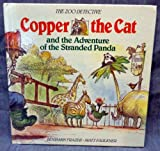 img - for Copper the cat and the adventure of the stranded panda (The Zoo detective) book / textbook / text book