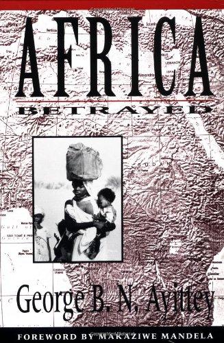 Download Africa Betrayed Pdf By George B N Ayittey Vajanfimind