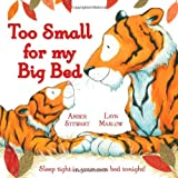 Too Small for My Big Bedby Amber Stewart