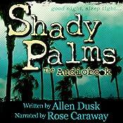 Shady Palms | [Allen Dusk]