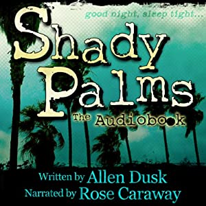 Shady Palms Audiobook