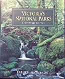 img - for Victoria's National Parks: A Centenary History book / textbook / text book