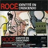 echange, troc Roce, Antoine Paganotti - Identite En Crescendo