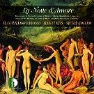 Lorenzo Allegri: La notte d'amore (Musica per le nozze di cosimo ii medici e maria maddalena d'austria)