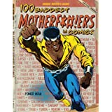 100 Baddest Motherf*#!ers in Comics
