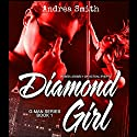 Diamond Girl: G-Man Series, Book 1 Audiobook by Andrea Smith Narrated by Chandler Gray
