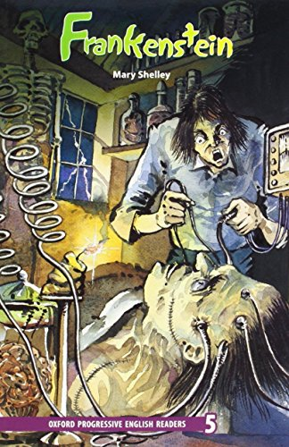New Oxford Progressive English Readers 5: Frankenstein