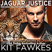 Jaguar Justice: Wounded Warriors, Book 4 | Kit Tunstall, Kit Fawkes