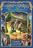 Land of Stories: 04: Beyond the Kingdoms (English Edition)