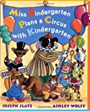 Miss Bindergarten Plans a Circus with Kindergarten (0525468846) by Slate, Joseph
