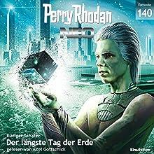 Der längste Tag der Erde (Perry Rhodan NEO 140) Hörbuch von Rüdiger Schäfer Gesprochen von: Axel Gottschick