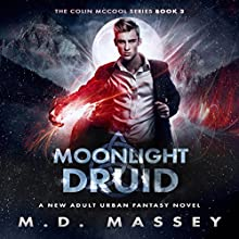 Moonlight Druid: The Colin McCool Paranormal Suspense Series, Book 3 Audiobook by M.D. Massey Narrated by Steven Barnett