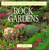 Rock Gardens (Planning and Planting Series)