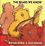 The Bears We Know (Annikins) by Silsbe, Brenda published by Annikins [Paperback] 1989